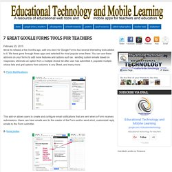 7 Great Google Forms Tools for Teachers