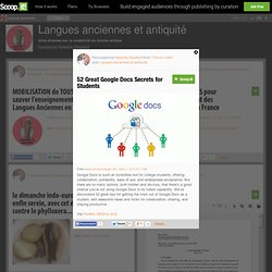 52 Great Google Docs Secrets for Students | Langues anciennes et antiquité