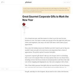 Great Gourmet Corporate Gifts to Mark the New Year