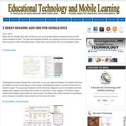 Educational Technology and Mobile Learning: 3 Great Grading Add-ons for Google Docs