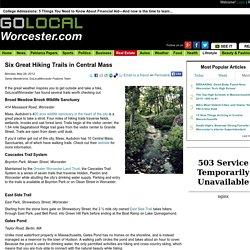 Six Great Hiking Trails in Central Mass