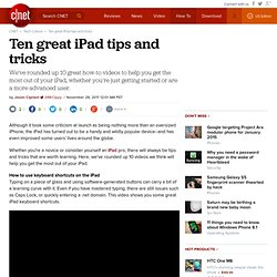 Ten great iPad tips and tricks