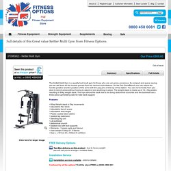 Great value Kettler Multi Gym from Fitness Options