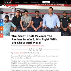 The Great Khali Interview - WWE Fight With Big Show, Racism & More