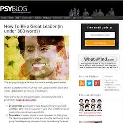How To Be a Great Leader (in under 300 words)
