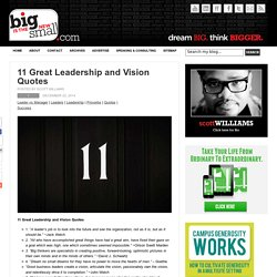 11 Great Leadership and Vision Quotes