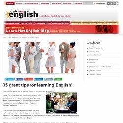 35 great tips for learning English!
