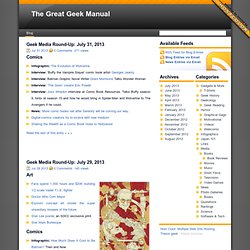 The Great Geek Manual | Spanning the width and breadth of the Geek dream