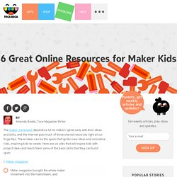 RESOURCES TO BE A MAKER MOVEMENT