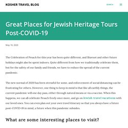 Great Places for Jewish Heritage Tours Post-COVID-19