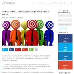 How to Make Great Presentations With Pecha Kucha