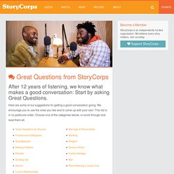 Great Questions – StoryCorps
