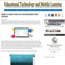 Here Is A Great Web Tool for Recording Video Lessons