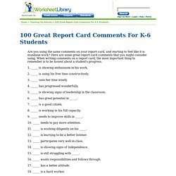 100 Great Report Card Comments For K-6 Students
