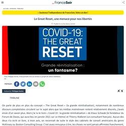 Le Great Reset, une menace pour nos libertés