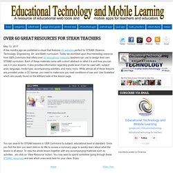 Over 60 Great Resources for STEAM Teachers