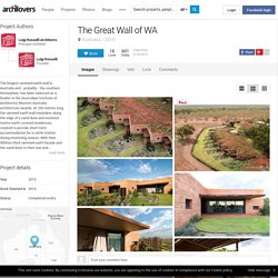 The Great Wall of WA, 2015 - Luigi Rosselli Architects