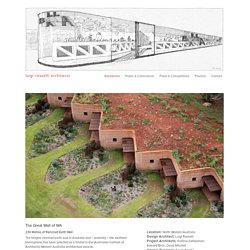 The Great Wall of WA - Luigi Rosselli Architects