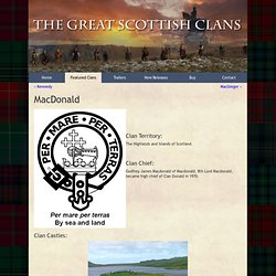 The Great Scottish Clans - Featured Clans