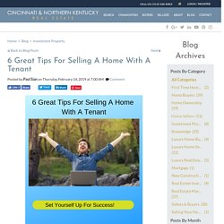 6 Smart Tips For Selling A Tenant Occupied Home