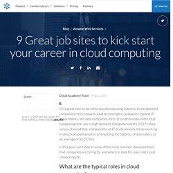9 Great job sites to kick start your career in cloud computing