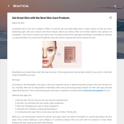 Get Great Skin with the Best Skin Care Products