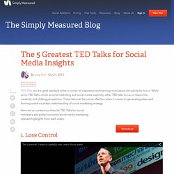 5 TED Talks for social media insight