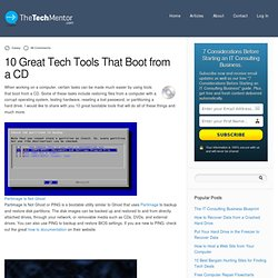 10 Great Tech Tools That Boot from a CD