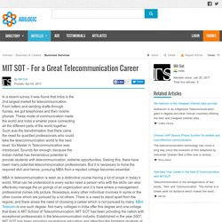 MIT SOT - For a Great Telecommunication Career