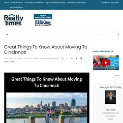 Great Things To Know About Relocating To Cincinnati