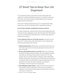 27 Great Tips to Keep Your Life Organized