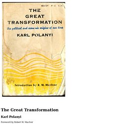 The Great Transformation, by Karl Polanyi