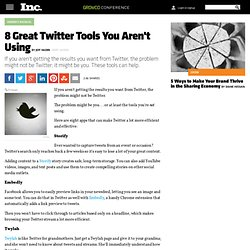 8 Great Twitter Tools to Save You Time