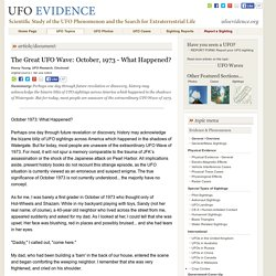 The Great UFO Wave: October, 1973 - What Happened?