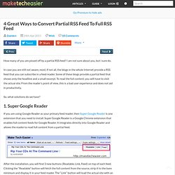 4 Great Ways to Convert Partial RSS Feed To Full RSS Feed