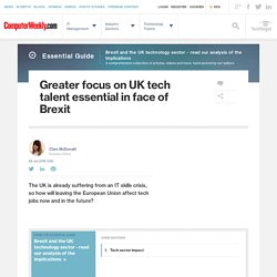 Greater focus on UK tech talent essential in face of Brexit