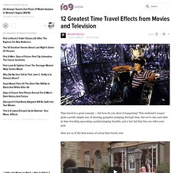 12 Greatest Time Travel Effects from Movies and Television