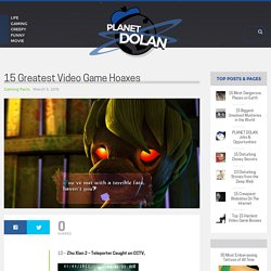 15 Greatest Video Game Hoaxes – Page 2 – Planet Dolan
