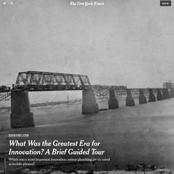 what-was-the-greatest-era-for-american-innovation-a-brief-guided-tour.amp