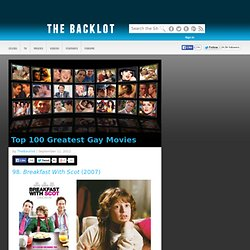 Top 100 Greatest Gay Movies - thebacklot.com, Page 2