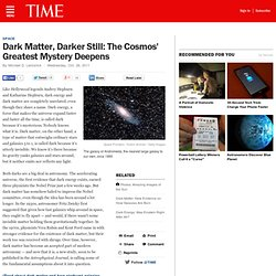 Dark Matter: The Cosmos' Greatest Mystery Deepens