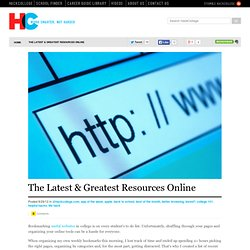 The Latest & Greatest Resources Online