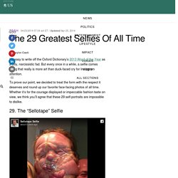 The 29 Greatest Selfies Of All Time
