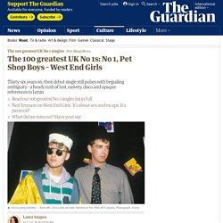 The 100 greatest UK No 1s: No 1, Pet Shop Boys –West End Girls
