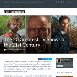 The 20 Greatest TV Shows of the 21st Century