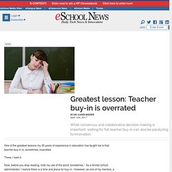 Greatest lesson: Teacher buy-in is overrated