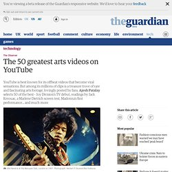 The 50 greatest arts videos on YouTube