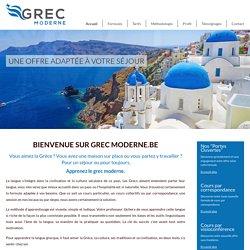 Grec Moderne»Bienvenue sur Grec Moderne.be
