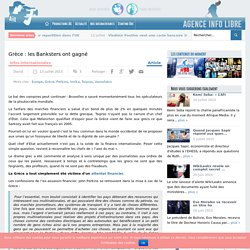 Grèce : les Banksters ont gagné