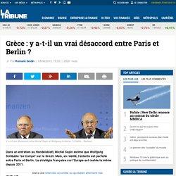 Grèce : y a-t-il un vrai désaccord entre Paris et Berlin ?
